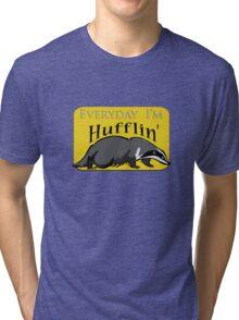 Everyday I'm Hufflin' Tri-blend T-Shirt