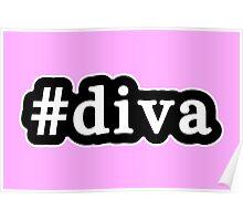 Diva - Hashtag - Black & White Poster