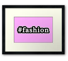 Fashion - Hashtag - Black & White Framed Print