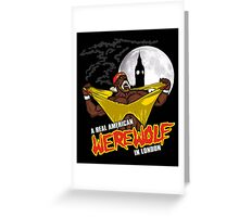 Real American Werewolf Greeting Card