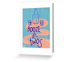 Booze for Twos Greeting Card
