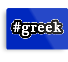 Greek - Hashtag - Black & White Metal Print