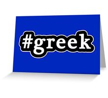 Greek - Hashtag - Black & White Greeting Card