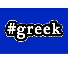 Greek - Hashtag - Black & White Photographic Print