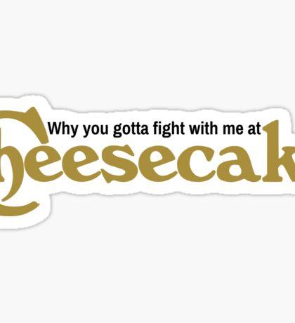 """Drake """"Child's Play"""" Cheesecake Lyric Sticker"""