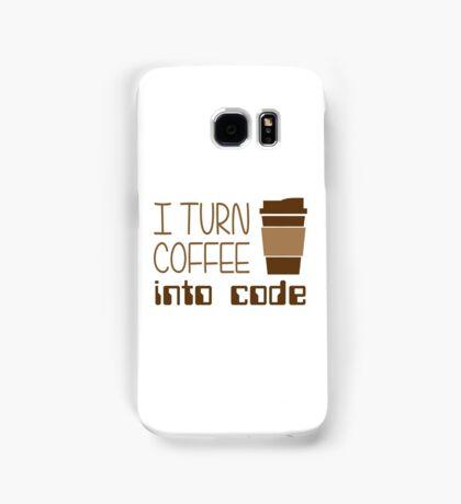 I Turn Coffee Into Programming Code Samsung Galaxy Case/Skin