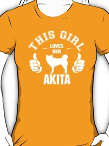This Girl Loves Her Akita T-Shirt