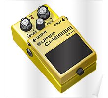Super Cheese Guitar Pedal Poster