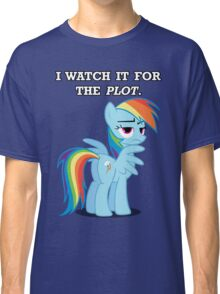 For the Plot (Rainbowdash) Classic T-Shirt