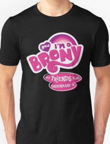 Yes I'm a Brony - My Little Pony Parody (Ver. 2) T-Shirt