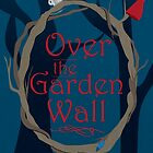 Over The Garden Wall by Sarah Ralph