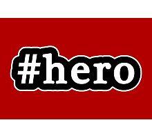 Hero - Hashtag - Black & White Photographic Print