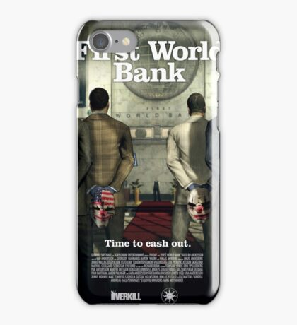 Payday - First World Bank iPhone Case/Skin