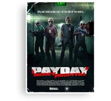 Payday - No Mercy Canvas Print