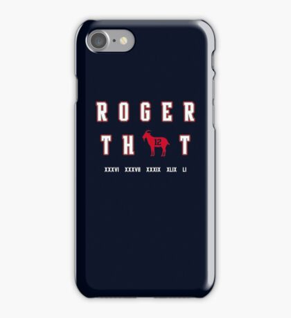 Tom Brady - Roger That iPhone Case/Skin