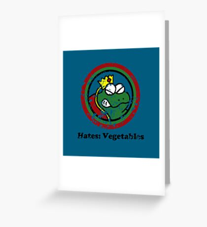 Hates: Vegetables (Battle Damage) Greeting Card
