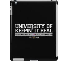 University of Keepin' It Real iPad Case/Skin