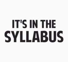 It's In The Syllabus by TheShirtYurt