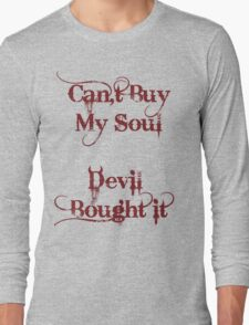 Soul Sold Long Sleeve T-Shirt