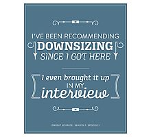 The Office Dunder Mifflin - Recommending Downsizing Photographic Print
