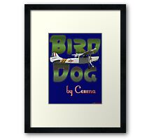 Bird Dog By Cessna Framed Print