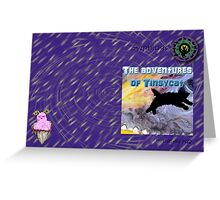 The adventures of Tinsycat, a children's picture book Greeting Card