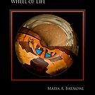 Wheel of Life - Cool Stuff by Maria A. Barnowl