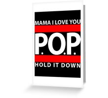 Mama I Love You | P.O.P. | Hold It Down Greeting Card