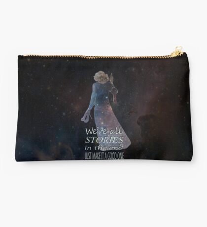 We're All Stories In The End.... Studio Pouch