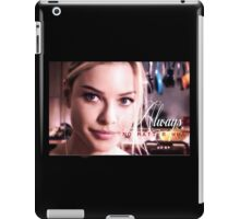 """Chicago Fire - Leslie Shay """"Always, no matter what"""" iPad Case/Skin"""