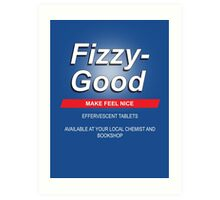 Fizzy Good - Black books Art Print