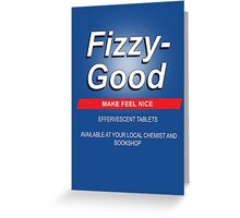 Fizzy Good - Black books Greeting Card