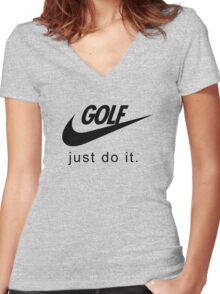 Golf. Just do it! Women's Fitted V-Neck T-Shirt