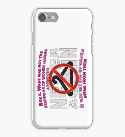 Legal Abortions Save Lives iPhone Case/Skin