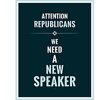 Need A New Speaker Photographic Print