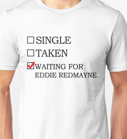 Waiting for eddie redmayne Unisex T-Shirt