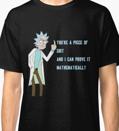 Rick sanchez quote Classic T-Shirt