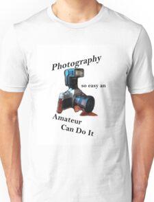 Photography So Easy Unisex T-Shirt