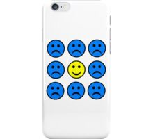Happy Smiley in a Crowd of Unhappy Faces iPhone Case/Skin