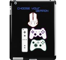 CHOOSE YOUR WEAPON - GAMING iPad Case/Skin