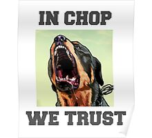 In Chop We Trust. Poster