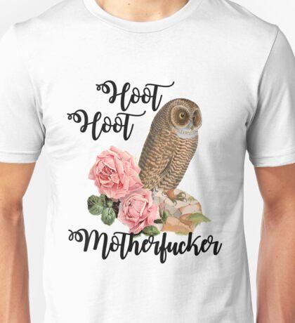Hoot Hoot Motherfucker Unisex T-Shirt
