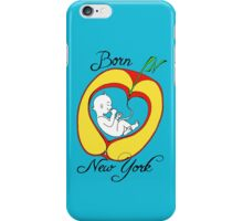 Born in New York iPhone Case/Skin