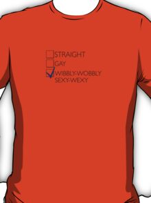 Wibbly-Wobbly-Sexy-Wexy T-Shirt
