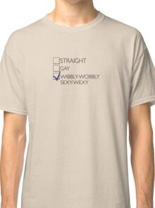 Wibbly-Wobbly-Sexy-Wexy Classic T-Shirt