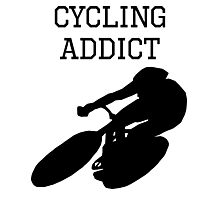 Cycling Addict Photographic Print