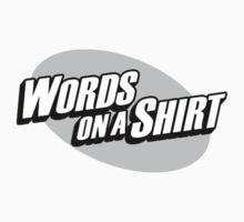 words on a shirt bw by Jason Chatfield