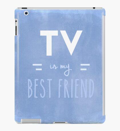 TV is my Best Friend iPad Case/Skin