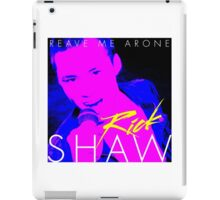 Rick Shaw - Reave Me Arone iPad Case/Skin