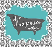 "Downton Abbey ""Her Ladyship's Soap"" by bookishkate"
